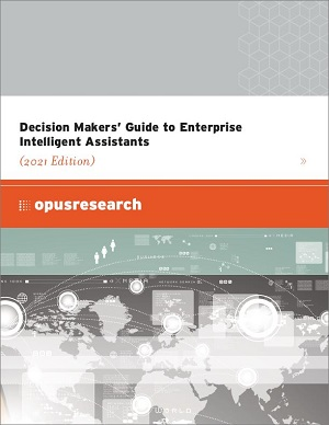 Decision Makers' Guide to Enterprise Intelligent Assistants (2021 Edition) image