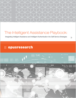 Opus Research: Das Playbook für intelligente Assistenzsysteme