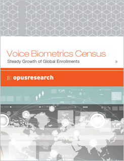 Report di Opus Research: Voice Biometrics Census